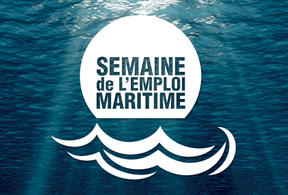 4ème ÉDITION DE LA SEMAINE DE L'EMPLOI MARITIME